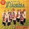 Los Remixes al Estilo Bota y Tambo (feat. DJ Daniel Islas, DJ Fantacy & DJ Pappa) - EP, Sabor Kolombia