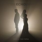 Echo (feat. Ewa Farna) - Kaen
