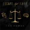 Escape the Fate - I Am Human  artwork