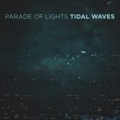 Tidal Waves - Parade of Lights