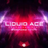 Liquid Ace - Neurochemistry (Sideform Remix) artwork