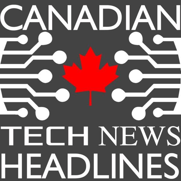 Canadian Tech News Headlines