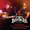 The Bottom Line Archive Series: In Their Own Words with Vin Scelsa, Lou Reed & Kris Kristofferson
