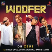 [Download] Woofer (feat. Snoop Dogg, Zora Randhawa & Nargis Fakhri) MP3