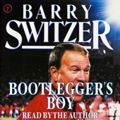 Barry Switzer & Bud Shrake - Bootlegger's Boy  artwork