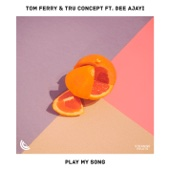 Play My Song (feat. Dee Ajayi)