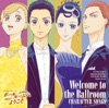 「Welcome To the Ballroom