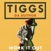 Tiggs Da Author - Work It Out bild