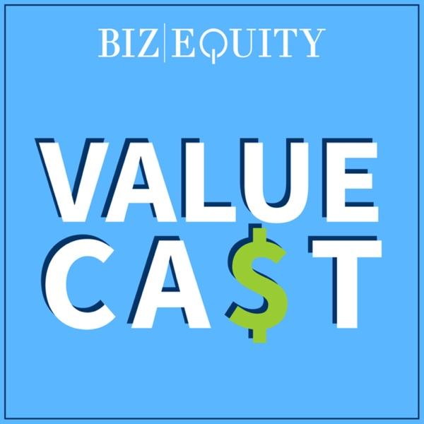 BizEquity's Value Cast