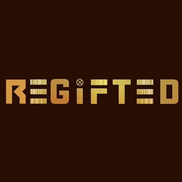 ReGifted