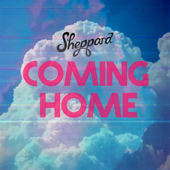 Coming Home - Sheppard