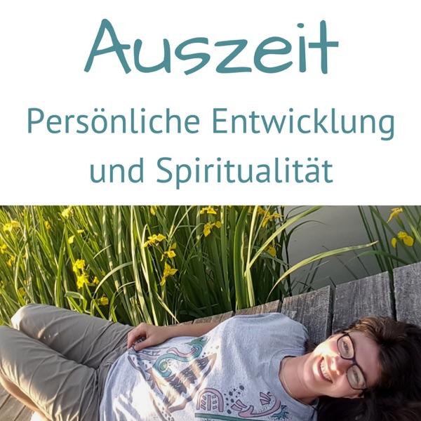 Auszeit - Persönliche Entwicklung und Spiritualität mit Ivana Drobek