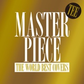 Masterpiece - The World Best Covers