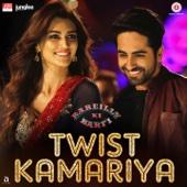 Twist Kamariya (From