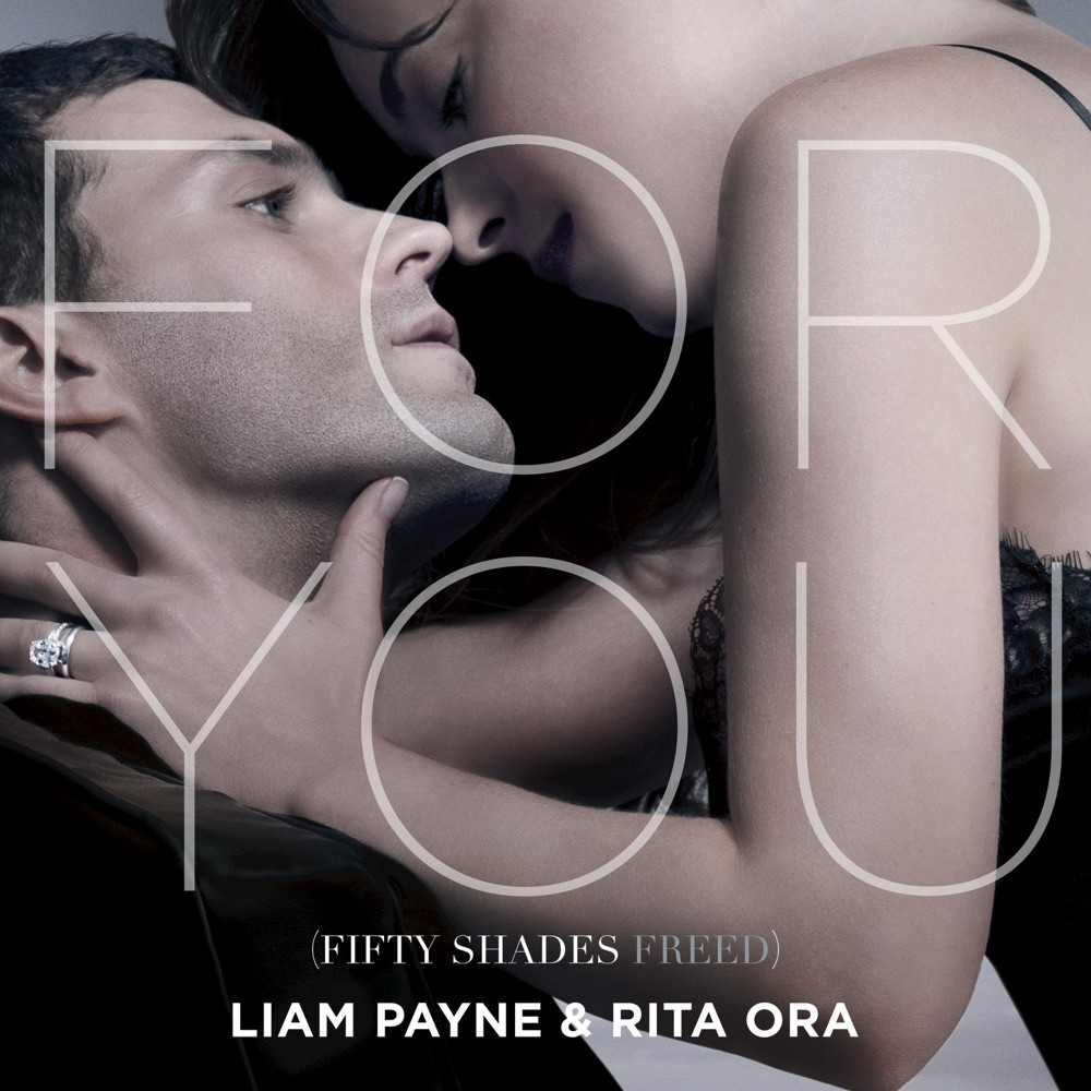 Liam Payne  For You (Fifty Shades Freed)