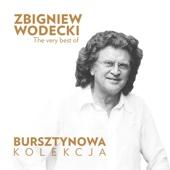 Bursztynowa Kolekcja - The Very Best of Zbigniew Wodecki