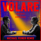 Volare (feat. Gianni Morandi) [Michael Feiner Remix]