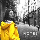 Notes - EP - Caroline Kay