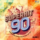 Superduper Songs Collection of 90's: Superhit 90, Vol. 2
