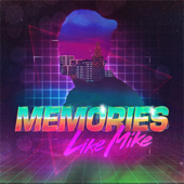 Memories - Like Mike