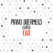 Piano Dreamers Cover EXO (Instrumental)