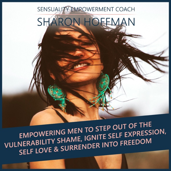 Sensuality Empowerment Podcast