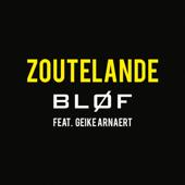 Zoutelande (feat. Geike Arnaert) - BLØF