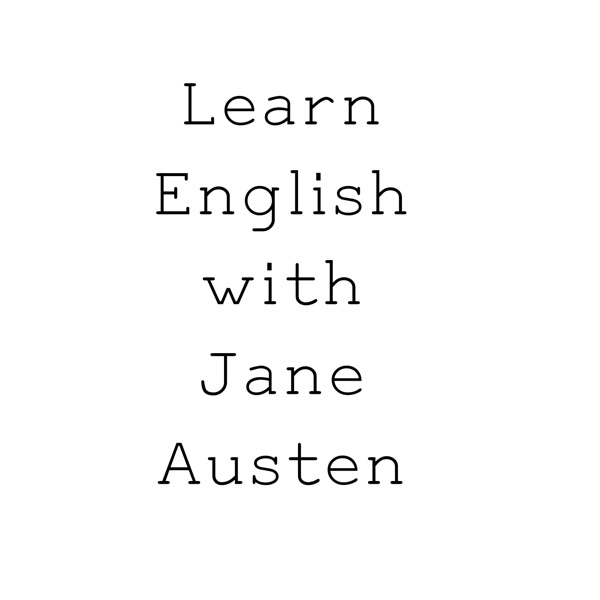 learn-english-podcast – Learn English with Jane Austen