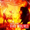 Bad Wolves - Better the Devil Mp3