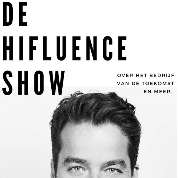De Hifluence Show
