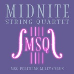 MSQ Performs Miley Cyrus