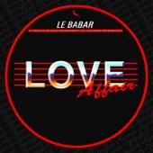Le Babar - Love Affair artwork