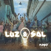 Luz y Sal (feat. Edward Sanchez) - Funky