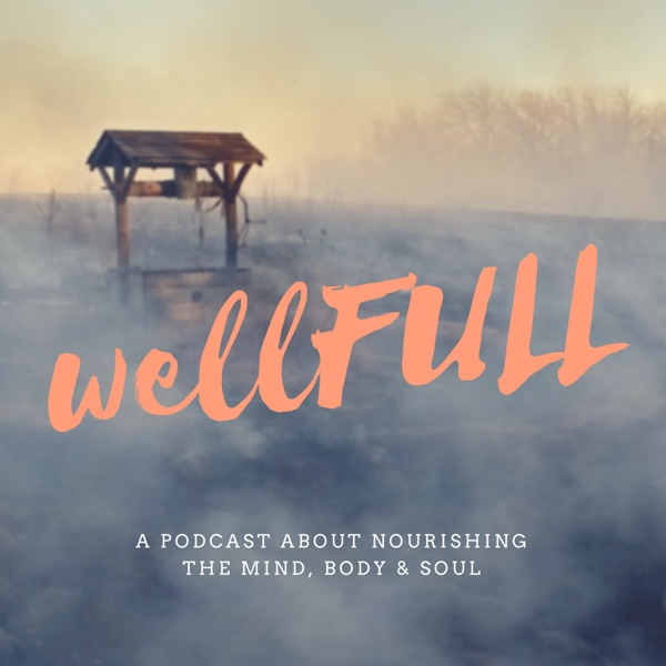 wellFULL podcast