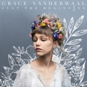 So Much More Than This - Grace VanderWaal