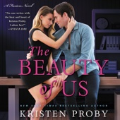 Kristen Proby - The Beauty of Us: A Fusion Novel (Unabridged)  artwork