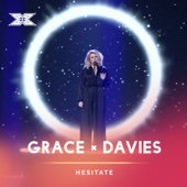 Grace Davies - Hesitate (X Factor Recording) artwork