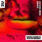 2U (feat. Justin Bieber) [DJ Sub Zero Remix]
