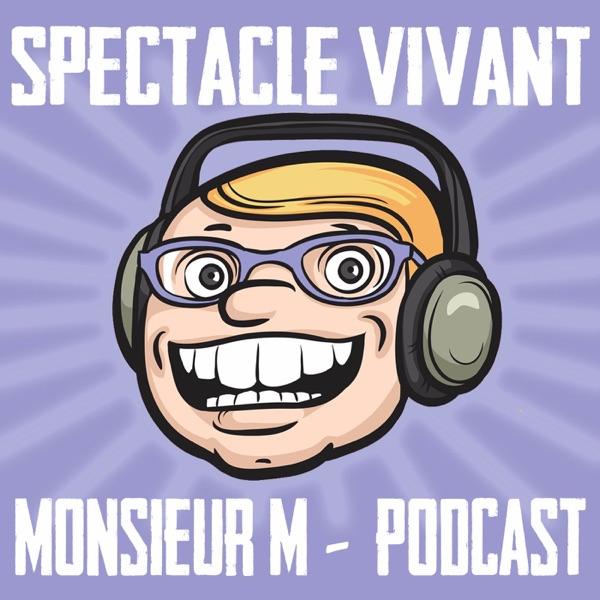 Podcast du spectacle Vivant