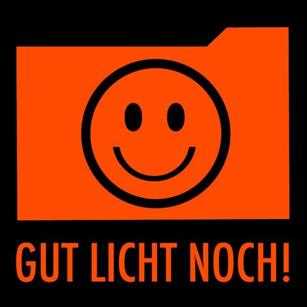 Gut Licht Noch! Podcast
