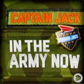 Captain Jack - In the Army Now (Radio Edit) artwork