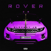 Rover 2.0 (feat. 21 Savage) - BlocBoy JB
