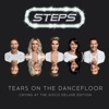 Tears On the Dancefloor (Crying At the Disco Deluxe Edition), Steps