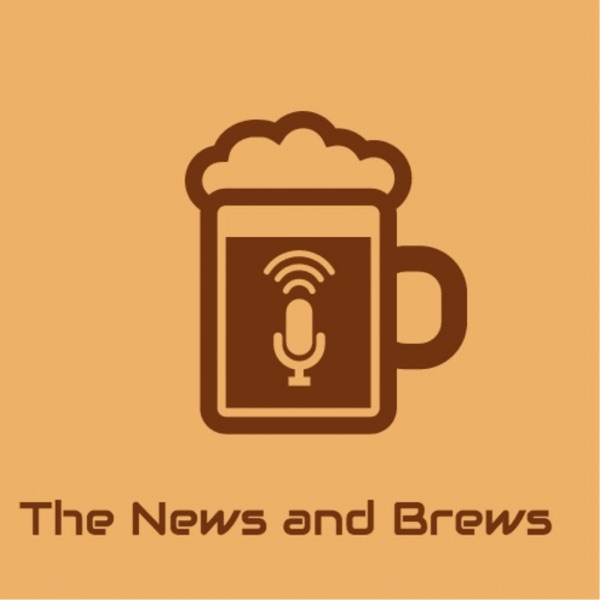 The News and Brews Show