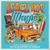 Beach Hop Magic - Various Artists