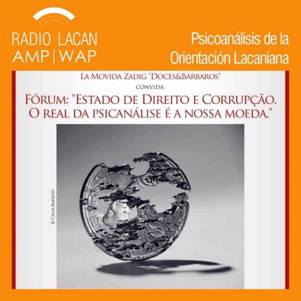 RadioLacan.com | Movida Zadig en San Pablo: Foro: Estado de Derecho y Corrupción, el real del psicoa...