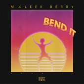 Bend It - Maleek Berry