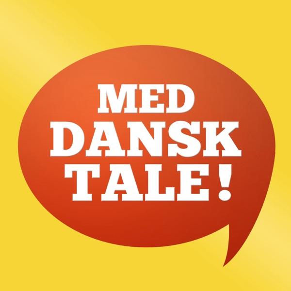 Med dansk tale