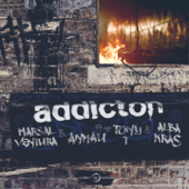 Addicton (feat. Tony T & Alba Kras)