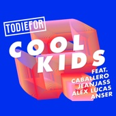 Cool Kids (feat. Caballero & JeanJass, Alex Lucas & Anser)